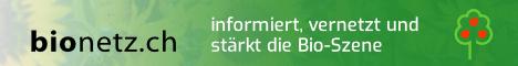 bionetz.ch informiert, vernetzt und stärkt